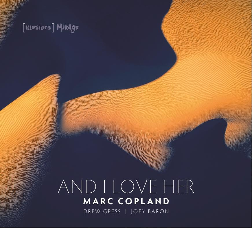 Marc Copland: And I Love Her